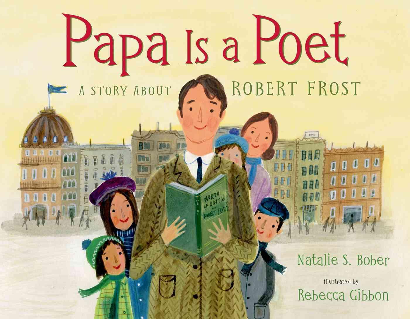Papa Is a Poet By Bober, Natalie S./ Gibbon, Rebecca (ILT)