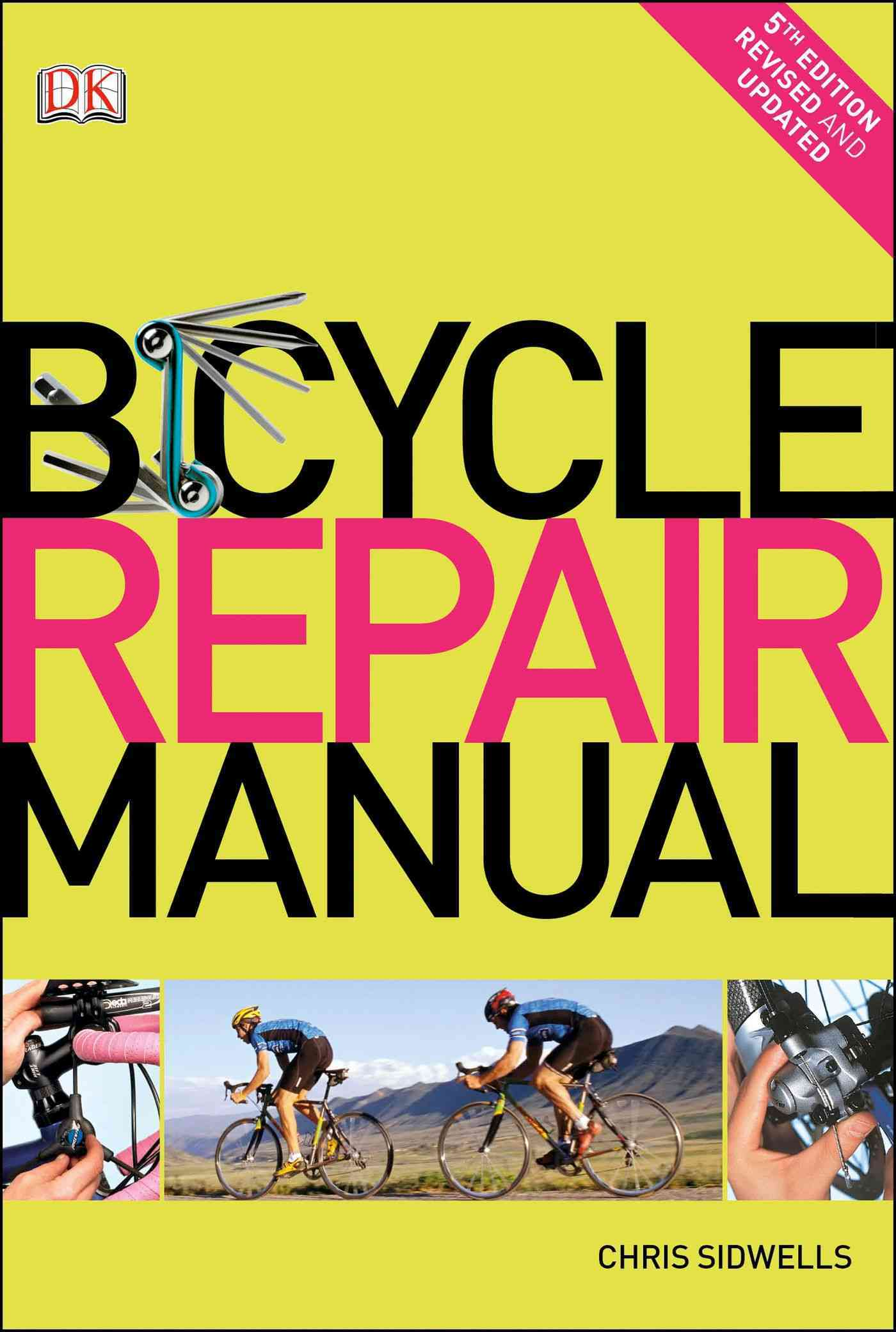 Bicycle Repair Manual By Sidwells, Chris