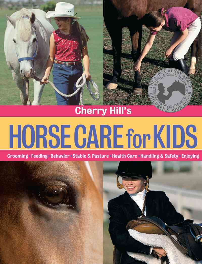 Cherry Hill's Horse Care for Kids By Hill, Cherry