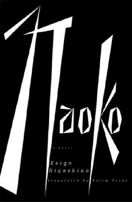 Naoko By Higashino, Keigo/ Yasar, Kerim (TRN)